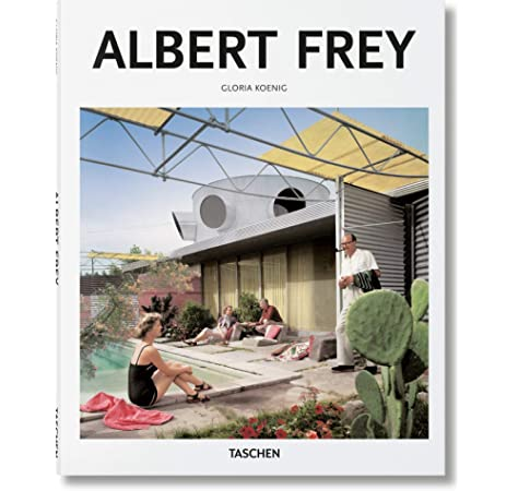 Albert frey - ba (BASIC ART): Amazon.es: Koenig, Gloria, Gössel ...