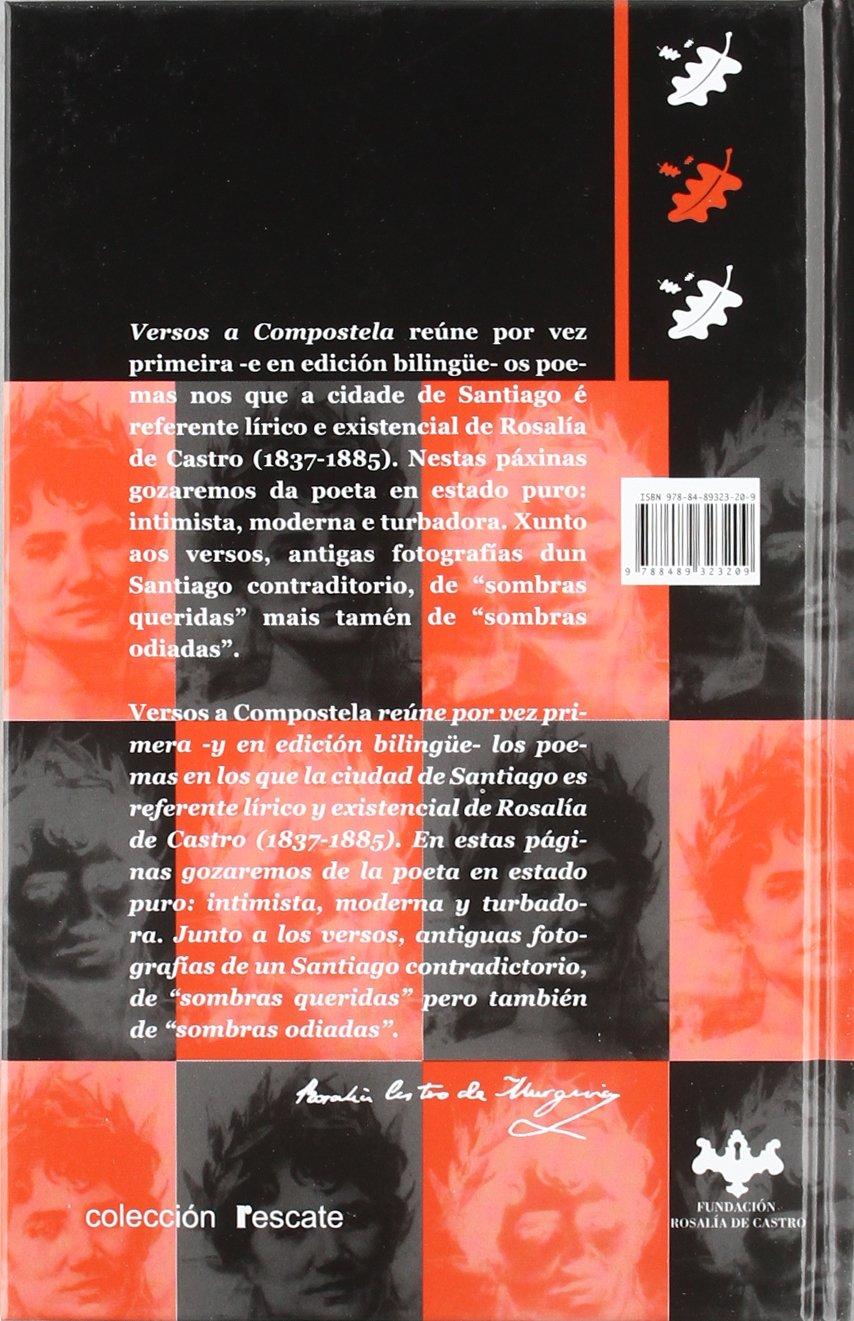 VERSOS A COMPOSTELA: Edición bilingüe Colección Rescate clásicos: Amazon.es: Rosalía de Castro: Libros