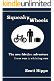 Squeaky Wheels: the Non-friction Adventure from Sea to Shining Sea