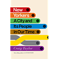 New Yorkers: A City and Its People in Our Time (English Edition)