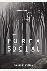 Forca Social: Conto (Portuguese Edition) Kindle Edition