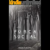 Forca Social: Conto