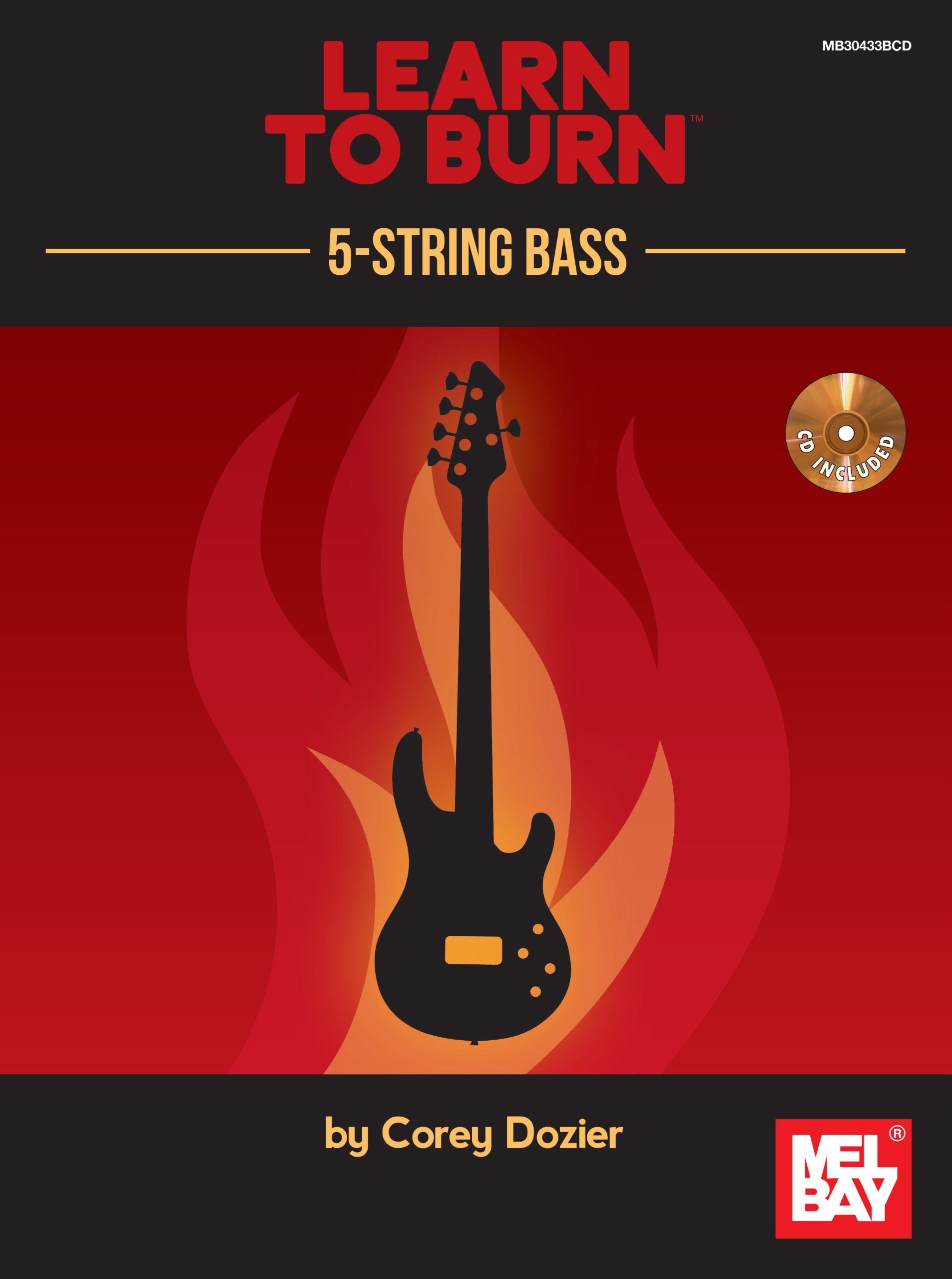 Learn To Burn 5 String Bass Guitar Corey Dozier 9780786685554