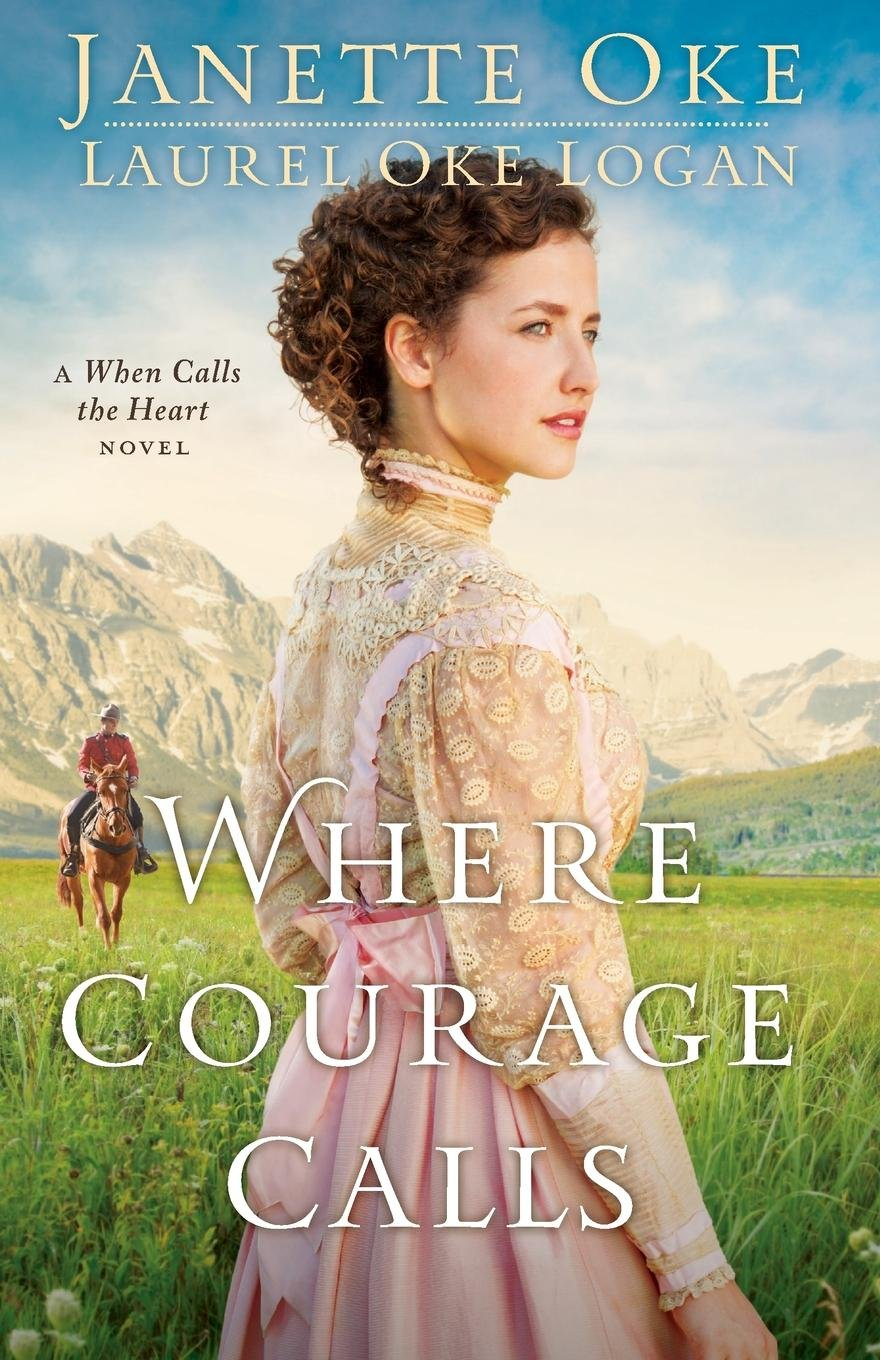 Download Where Courage Calls (Return to the Canadian West) (Volume 1) PDF