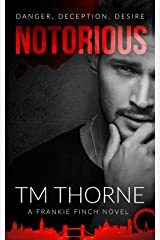 Notorious: Danger, Deception, Desire (Frankie Finch London Gangster Book 2) Kindle Edition