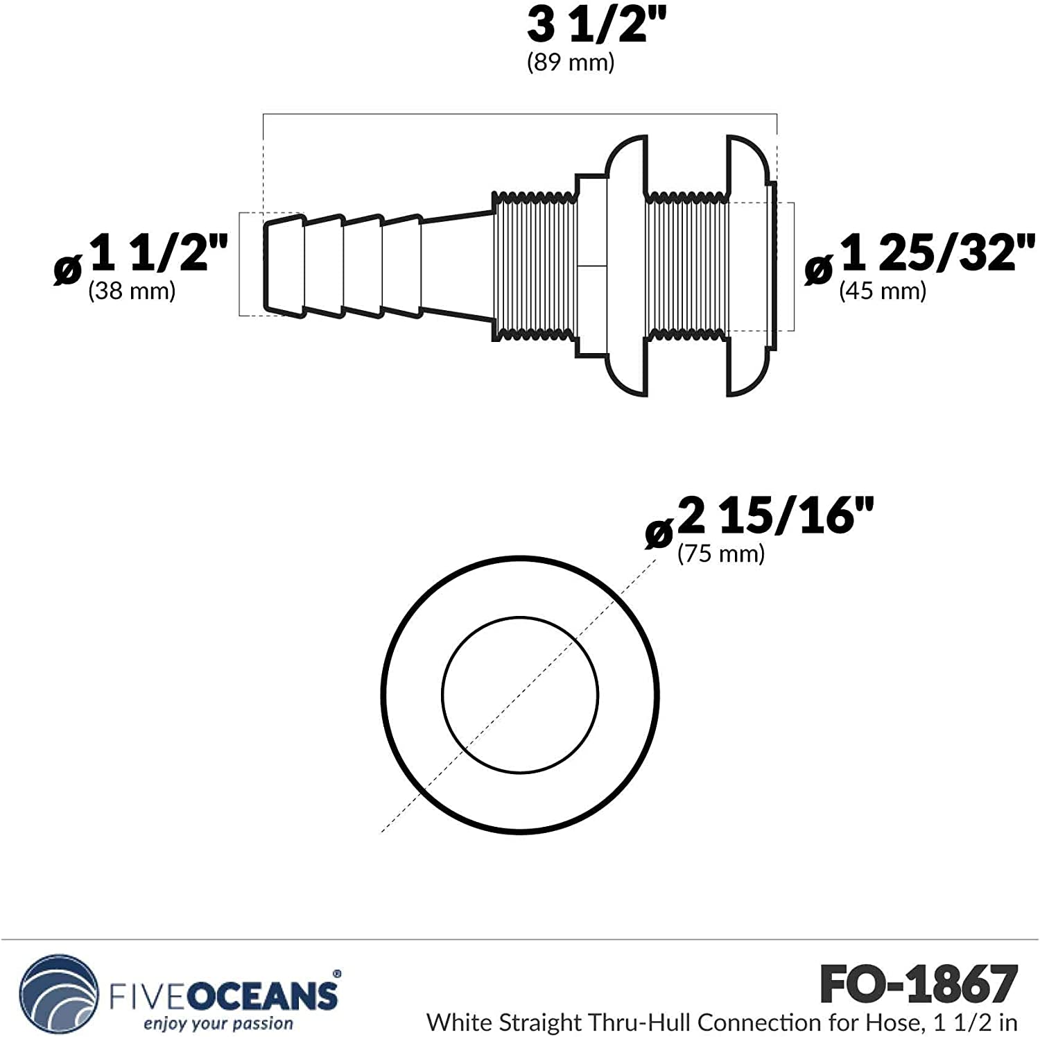 Five Oceans White Straight Thru-Hull Connection for Hose 1 1//2 FO-1867 1 1//2 FO-1867