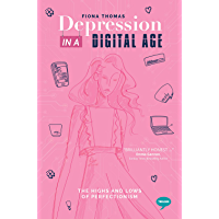 Depression in a Digital Age: The Highs and Lows of Perfectionism