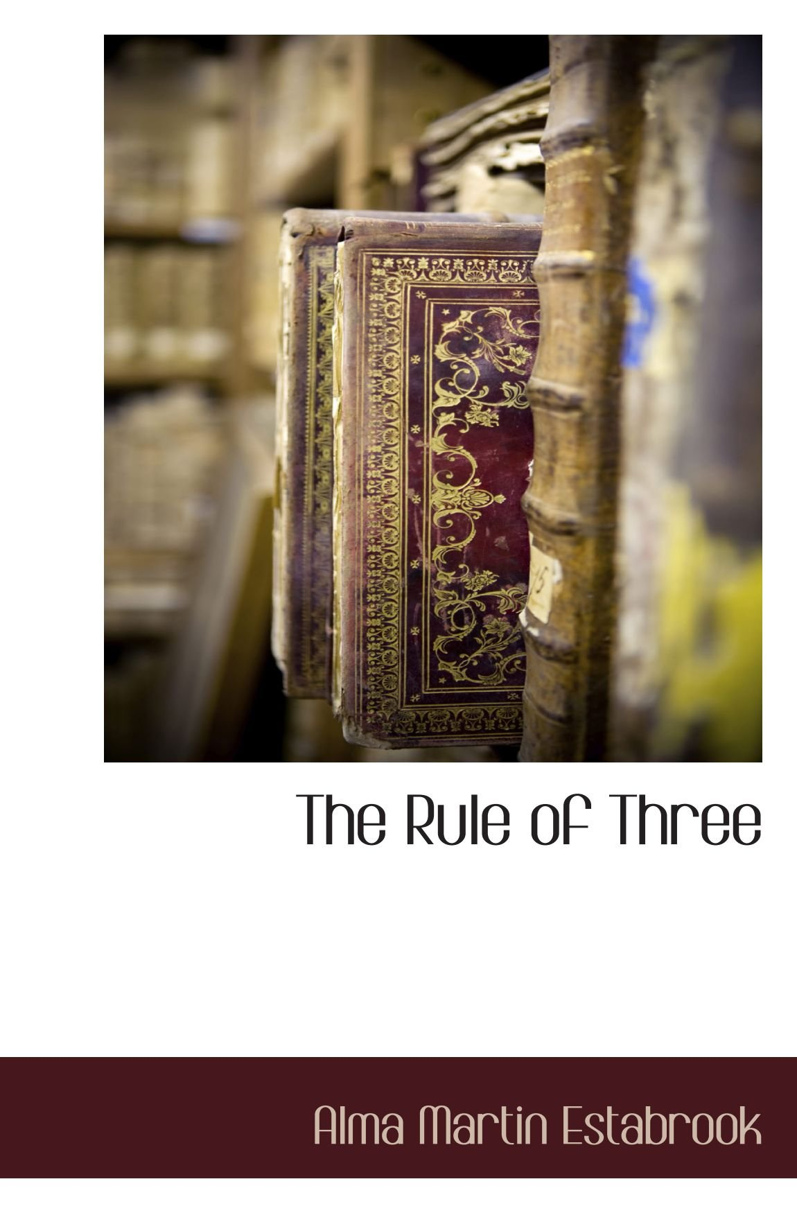 Read Online The Rule of Three Text fb2 book
