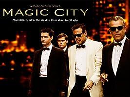 Magic City, Season 1