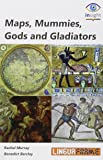 Maps, Mummies, Gods and Gladiators - 9788493934699