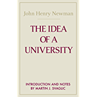 Idea of a University, The (Notre Dame Series in Great Books)
