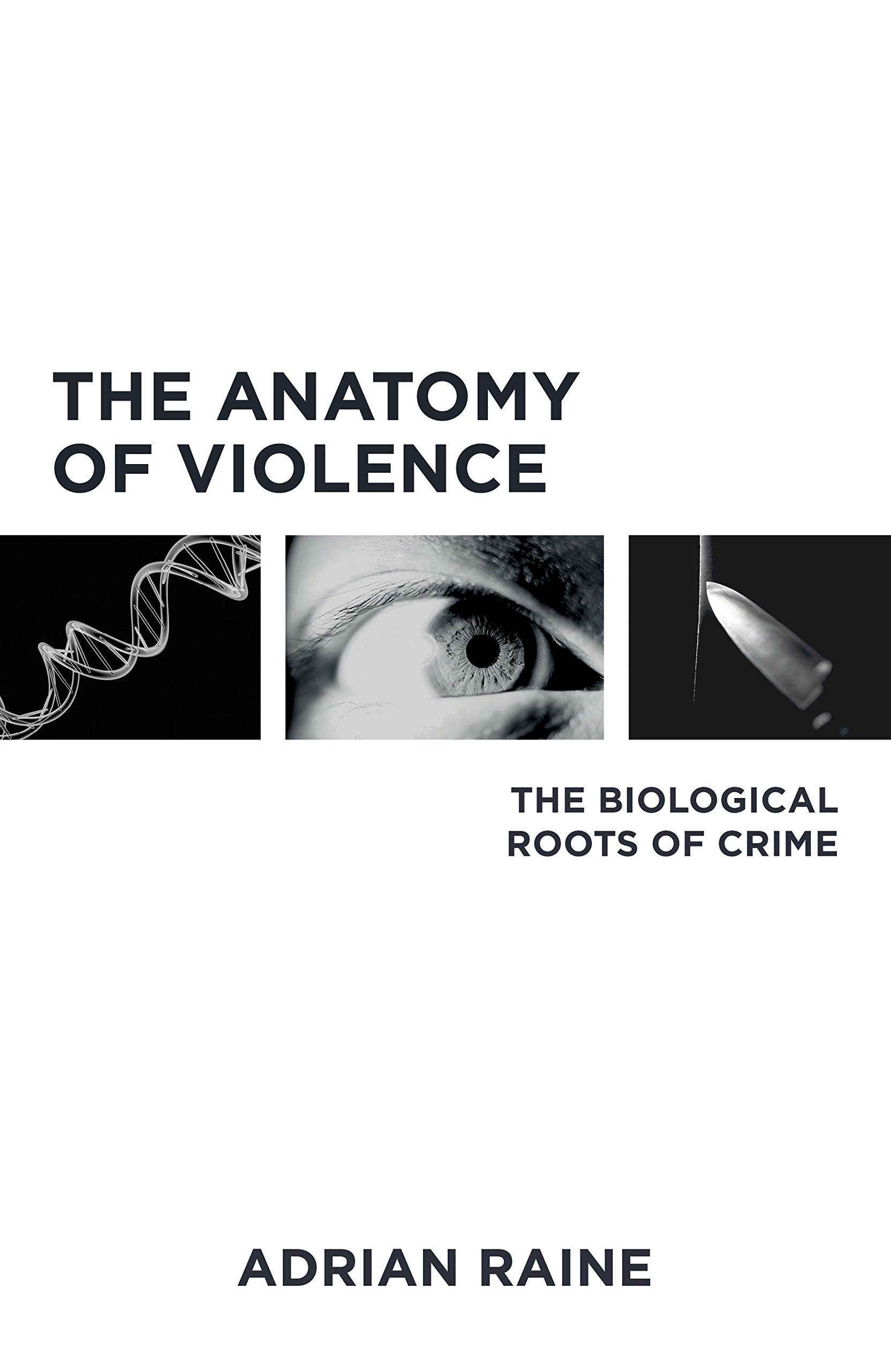 Buy The Anatomy of Violence: The Biological Roots of Crime Book ...