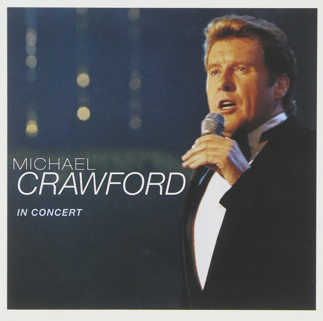Michael Crawford in Concert by Atlantic