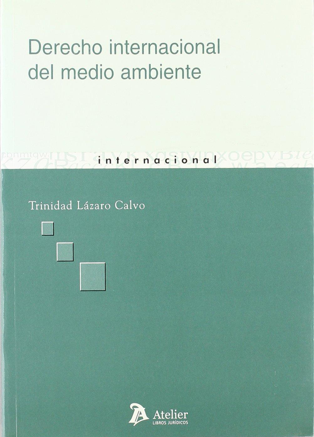 Derecho internacional del medio ambiente. pdf