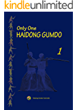 Only One HAIDONG GUMDO (The principle of Haidong gumdo and basic training skills Book 1)