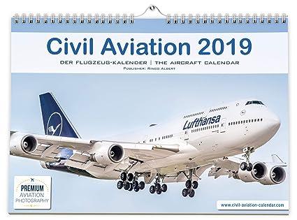 Avión Calendario 2019: Civil Aviation 2019 – El Calendario Para verdadera Avión Fans. con fotos fascinantes de Airbus, Boeing, Embraer, Bombardier. En ...