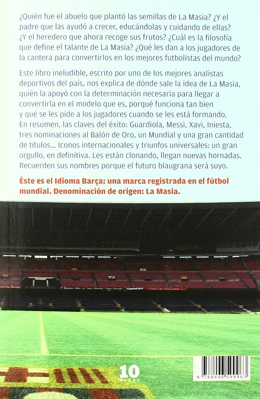 Senda de campeones: De La Masia al Camp Nou FUERA DE COLECCIÓN ...