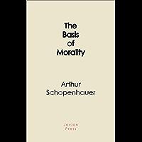 The Basis of Morality (Hackett Classics)