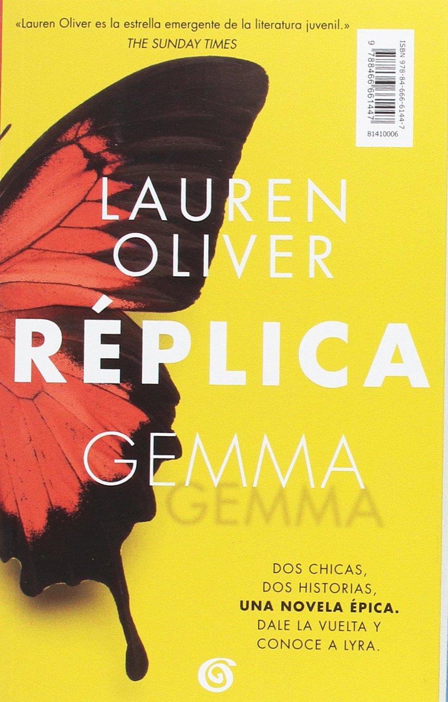 Amazon.com: Réplica / Replica (Spanish Edition) (9788466661447): Lauren Olivier: Books