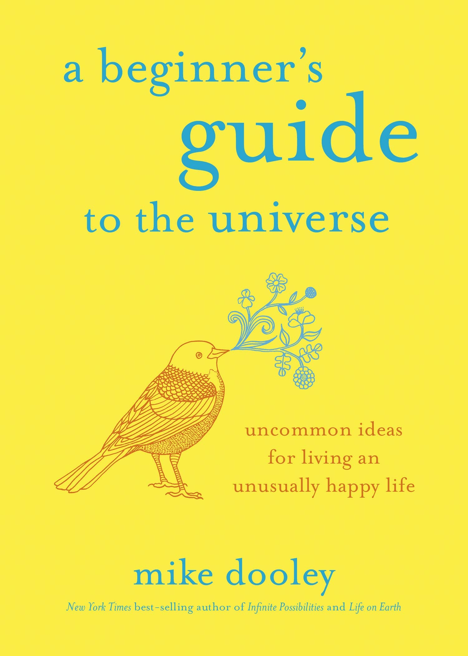 A Beginner s Guide to the Universe  Uncommon Ideas for Living an ... ee3f3d0a8