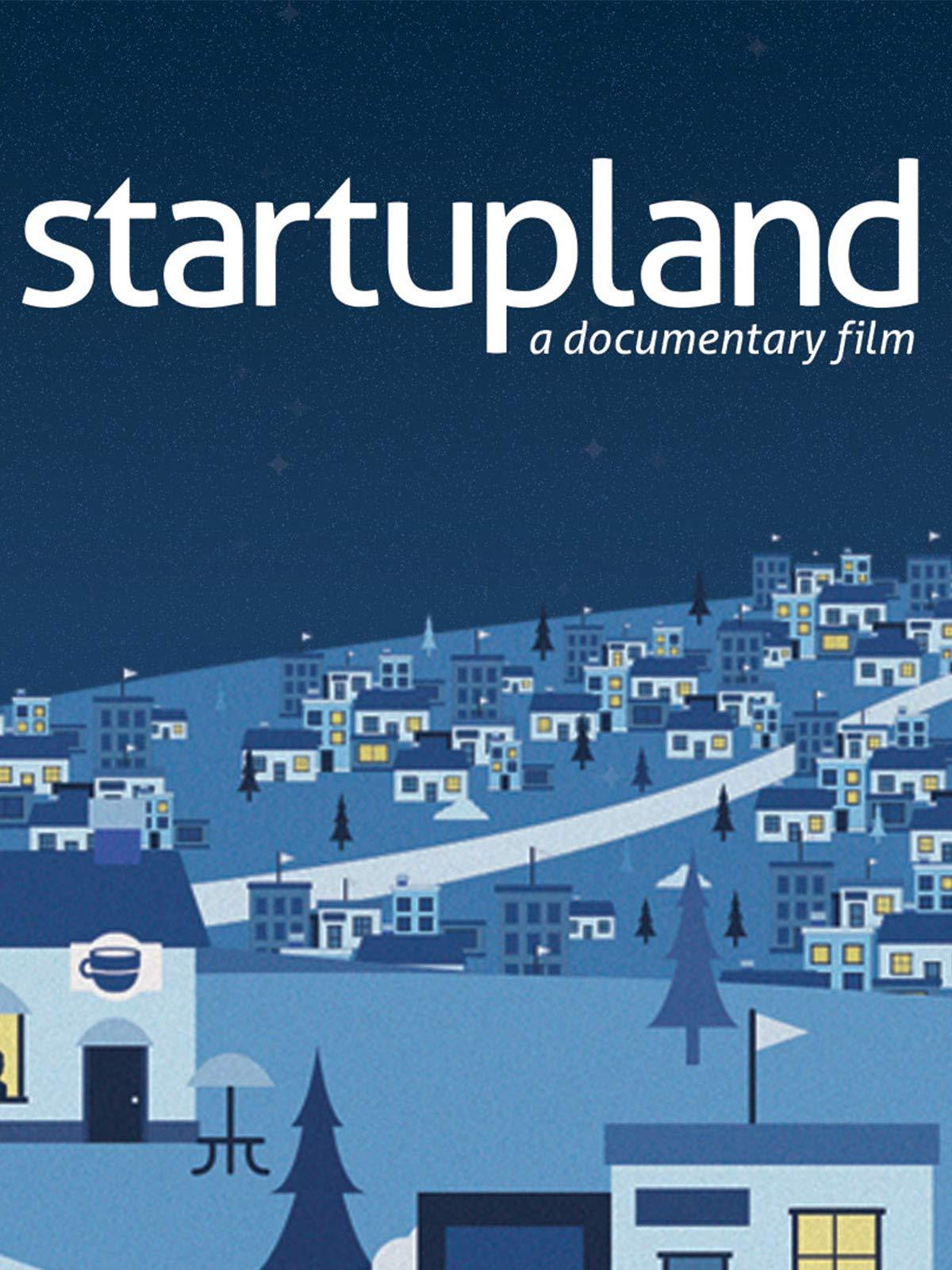 startupland: a documentary film on Amazon Prime Video UK