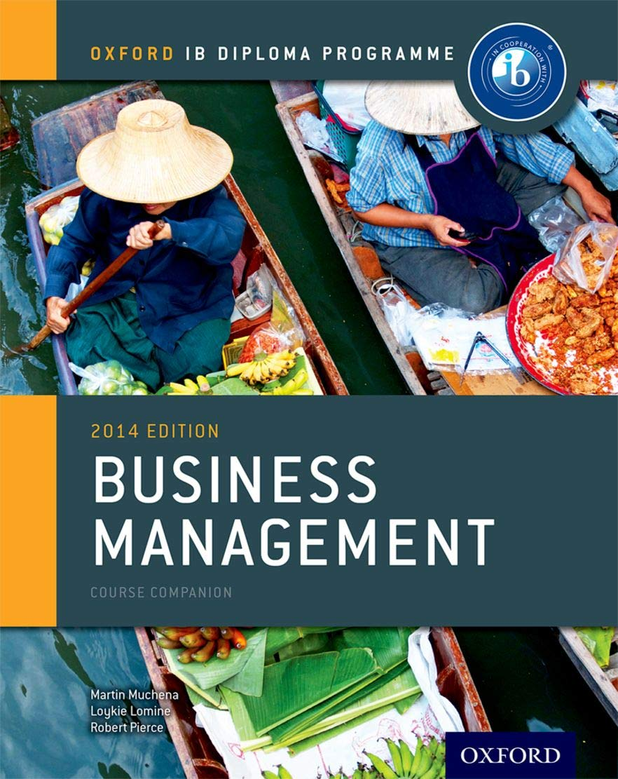 IB Course companion Business Management: The Only DP Resources Developed with the IB (IB Business Management 2014)