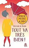 Tout va très bien !: , un roman feel-good du printemps à découvrir à prix mini !