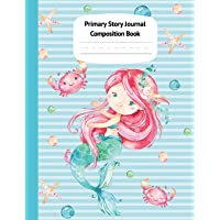 Mermaid Naia Primary Story Journal Composition Book: Grade Level K-2 Draw and Write, Dotted Midline Creative Picture…