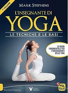 L insegnante di yoga. Le tecniche e le basi  1 5b82ab67d0f8
