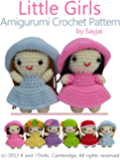 Little Girls Amigurumi Crochet Pattern (Easy Crochet Doll Patterns Book 2)