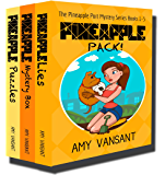 Pineapple Pack!: Pineapple Port Mystery Series Books 1-3