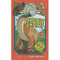Dinosaur Empire! (Earth Before Us #1): Journey through the Mesozoic Era