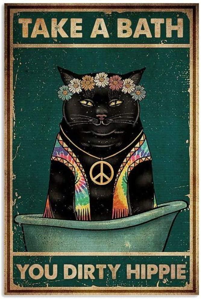 Cat Take A Bath You Dirty Hippie Retro Metal Tin Sign Vintage Aluminum Sign for Home Coffee Wall Decor 8x12 Inch
