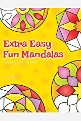 Extra Easy Fun Mandalas Colouring Book For Kids: 40 Very Simple Mandala Designs For Young Children Paperback