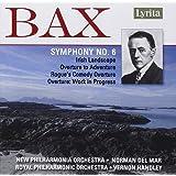 Bax - Symphony No 6; Irish Landscape