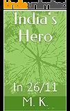India's Hero: In 26/11