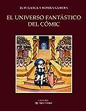 El universo fantástico del cómic (Signo E Imagen)