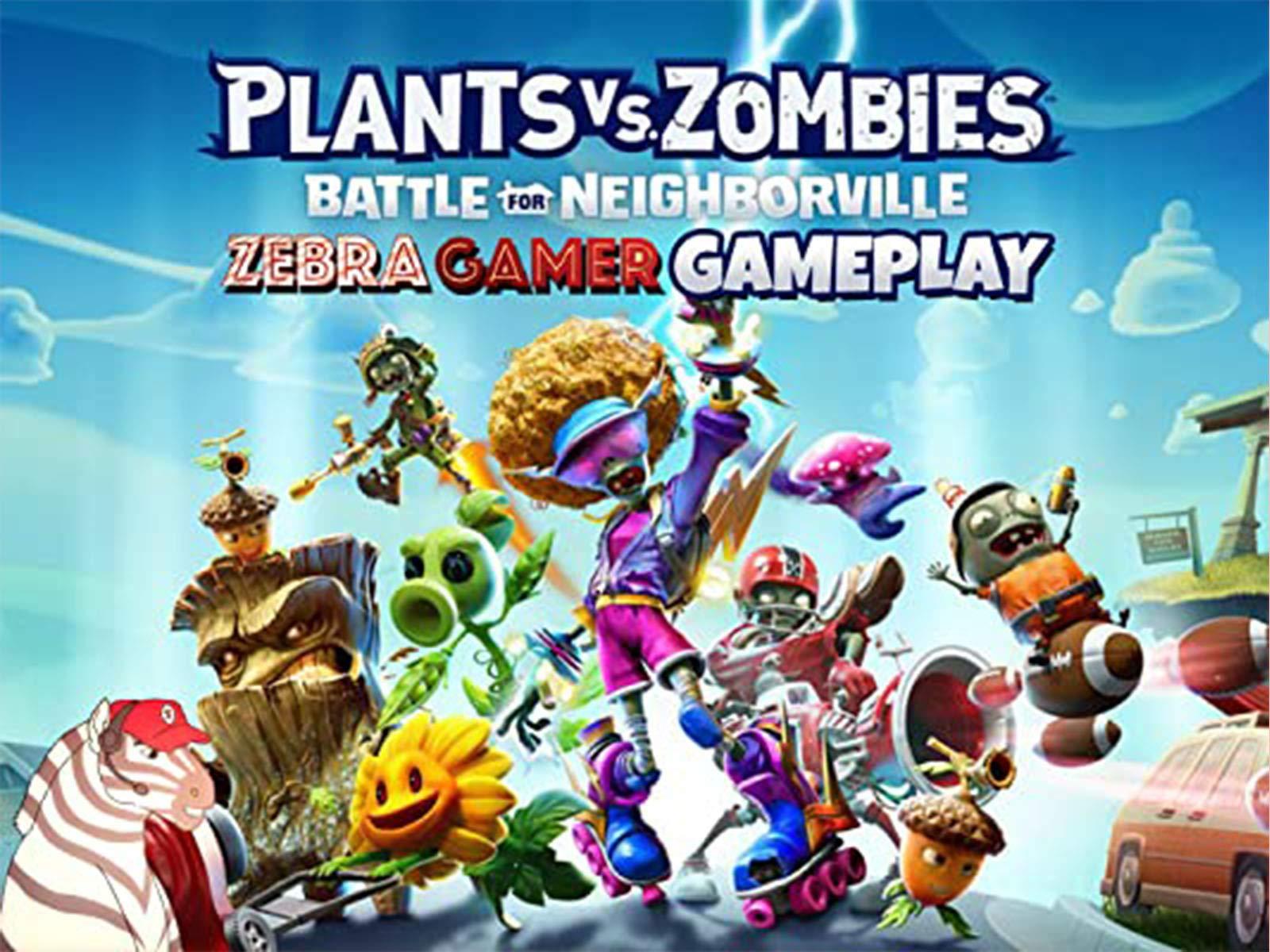 Clip: Plants vs. Zombies Battle for Neighborville Gameplay - Zebra Gamer - Season 4