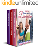 More Bare Bottom Discipline: three erotic spanking fiction novellas