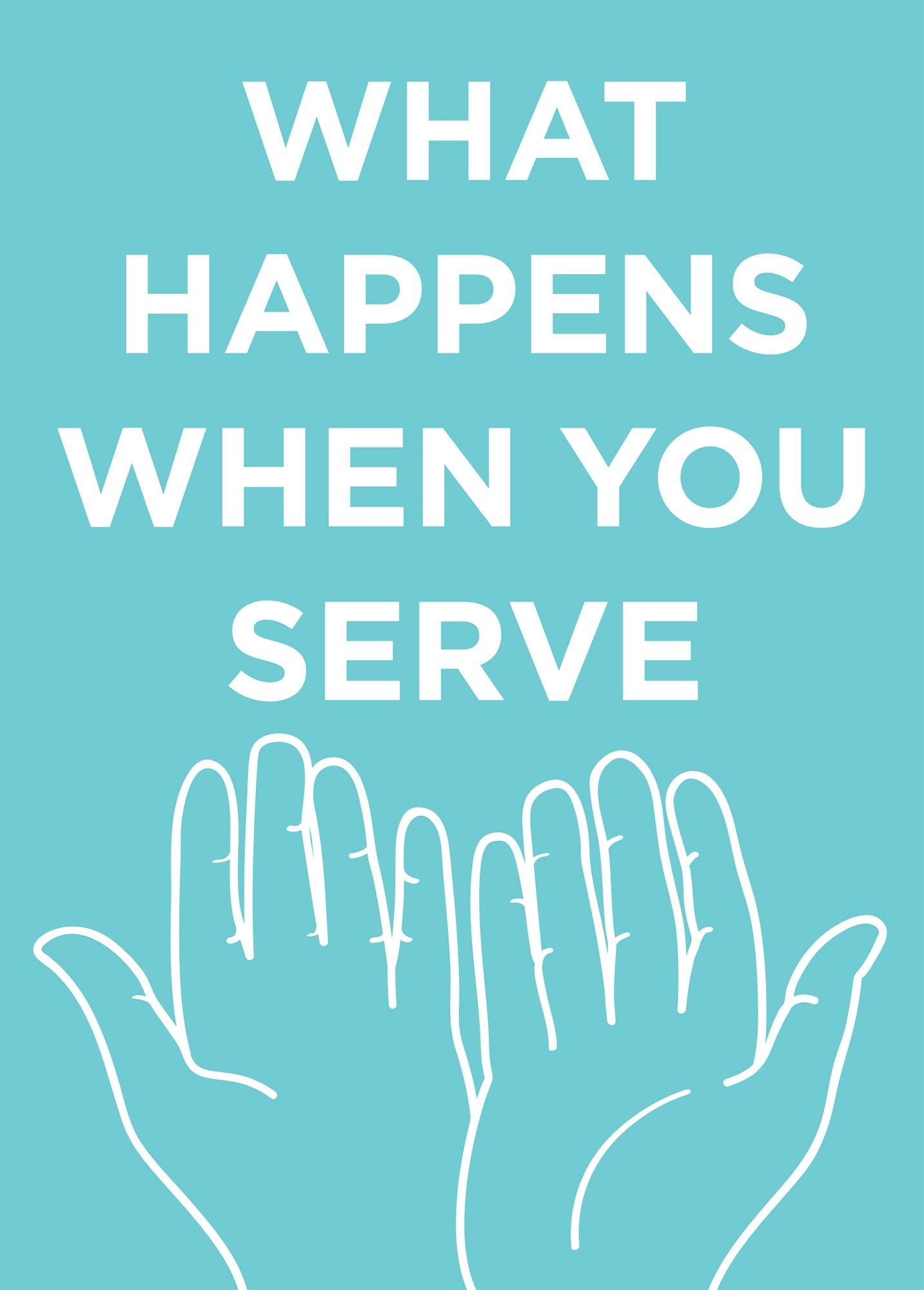 What Happens When You Serve [Case Of 48] PDF