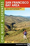 Backpacking California: Mountain, Foothill, Coastal and