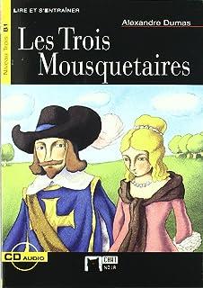 Les Trois Mousquetaires. Material Auxiliar (Chat Noir. Lire Et Sentrainer)
