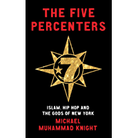 The Five Percenters: Islam, Hip-hop and the Gods of New York book cover