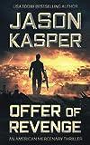 Offer of Revenge: A David Rivers Thriller (American Mercenary)