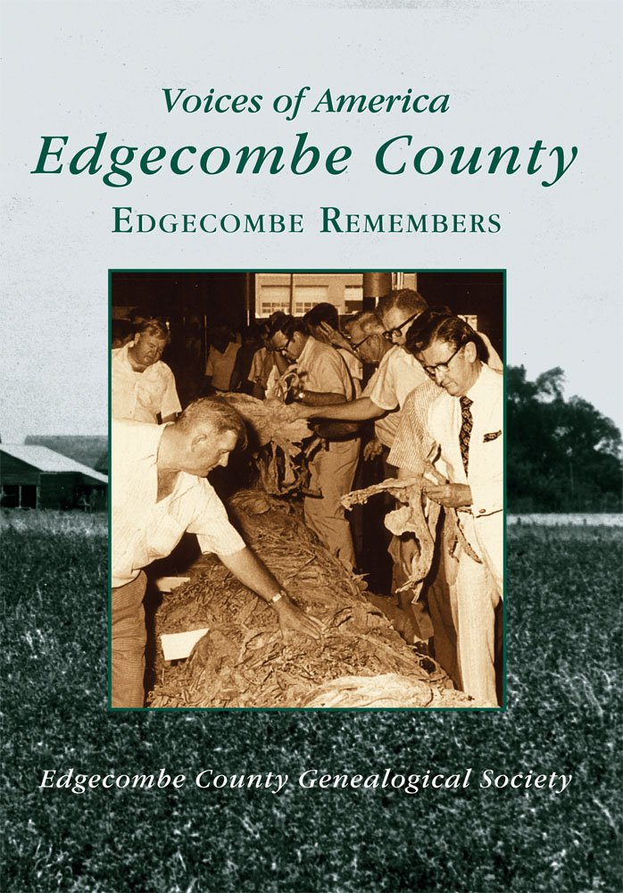 Read Online Edgecombe County: Edgecombe Remembers (NC) (Voices of America) ebook