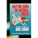 Shutting down the national dream: A.V. Roe and the tragedy of the Avro Arrow