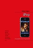 iPop: Gespräche über Popmusik