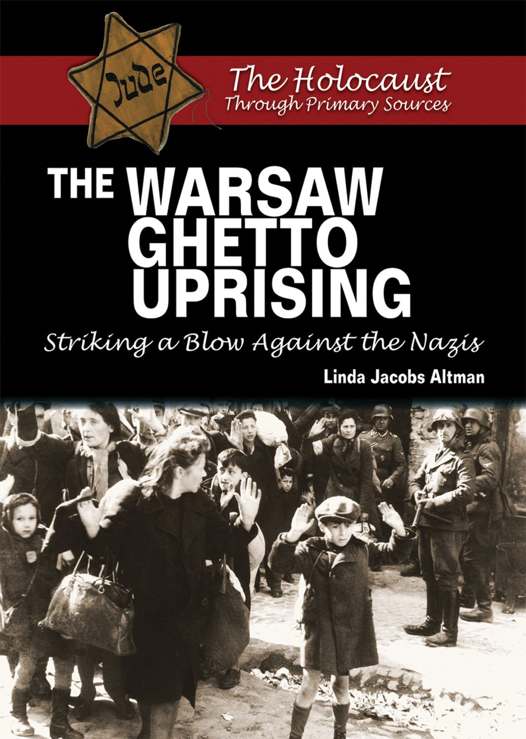 Amazon.com: The Warsaw Ghetto Uprising: Striking a Blow Against the ...