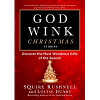 Godwink Christmas Stories: Discover the Most Wondrous Gifts of the Season