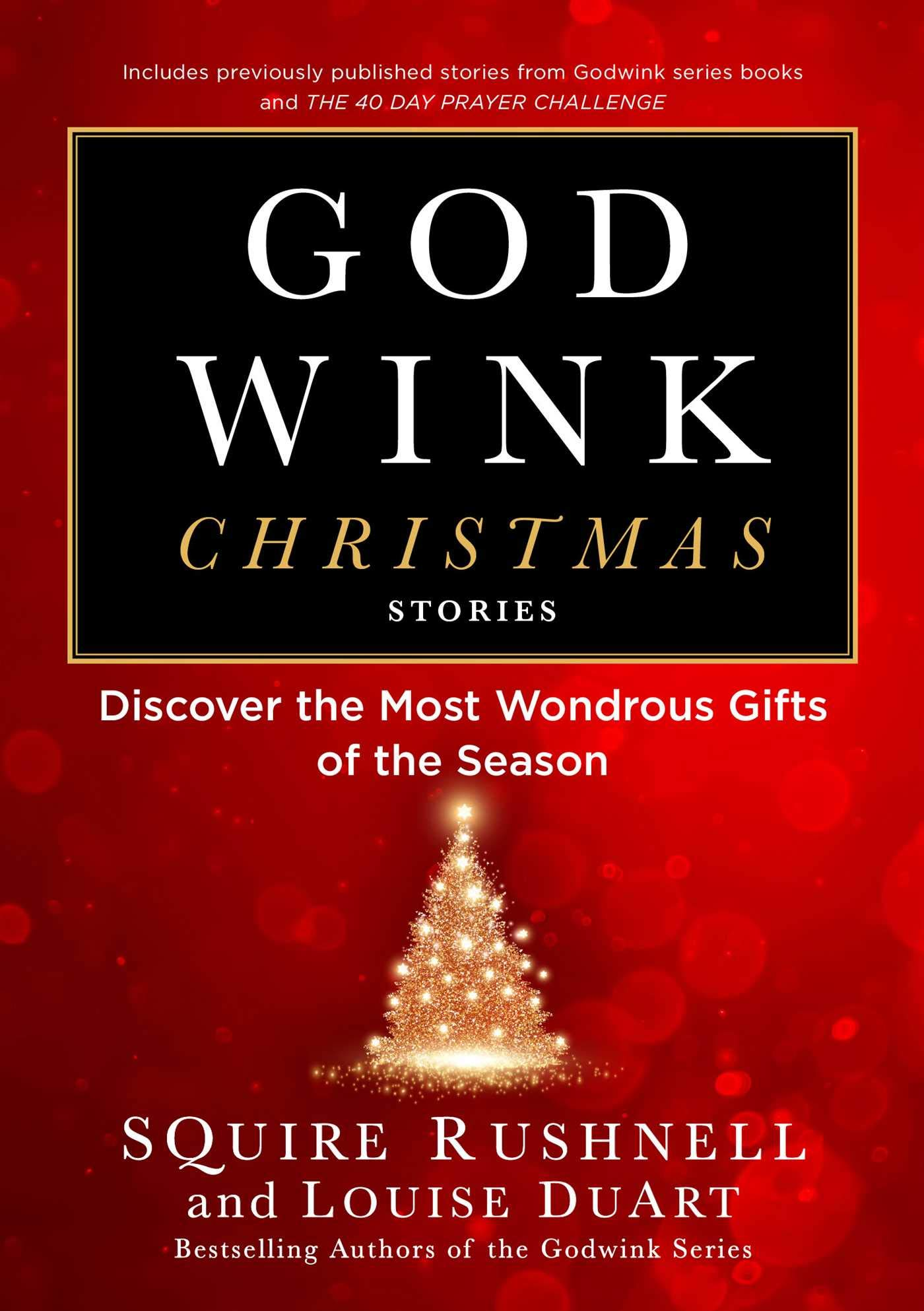 Godwink Christmas Stories Discover the Most Wondrous Gifts of the